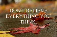 Door klakkeloos aan te nemen wat je denkt kun je behoorlijk in de problemen komen. Daarom is het belangrijk om hier zorgvuldig mee om te gaan.  Je gedachten hebben krachten.  Gebruik ze op zo een manier dat ze jou helpen om sterker en blijer te kunnen zijn.  Bij Suc7 heb jij de mogelijkheid om je hier helemaal meester in te maken. Samen naar jouw beste versie! Meaningful Words, Be Yourself Quotes, Our Love, Thinking Of You, Me Quotes, Coaching, Believe, Training, Seeds