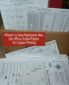 Save on paper costs, implement the back side of the paper rule.  This means we use recycled business papers and school papers for crafting, general printing and especially coupon printing.
