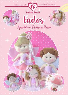 APOSTILA FADAS Felt Crafts, Diy And Crafts, Sewing Projects, Projects To Try, Ideas Para Fiestas, Lalaloopsy, Sewing Toys, Felt Dolls, Felt Art