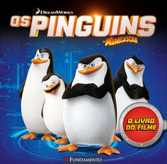 Os pinguins de Madagascar - O livro do filme http://editorafundamento.com.br/index.php/os-pinguins-de-madagascar-o-livro-do-filme.html