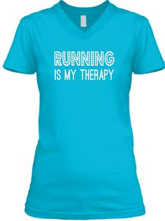 Running Is My Therapy Turquoise T-Shirt Front