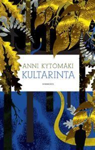 Anni Kytömäki: Kultarinta