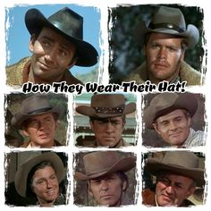 The men from tv series, The Virginian, and their hats.....The Virginian, Trampas, Steve, Ryker, Stacy, Randy, Beldon and Judge Henry Garth.