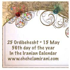 25 Ordibehesht = 15 May