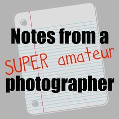 A Jennuine Life: Notes From A Super Amateur Photographer