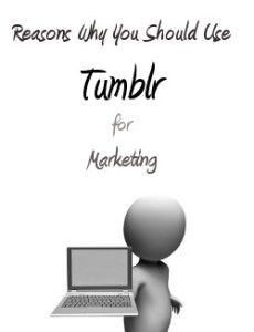 Has your company found success on Tumblr? In addition to being a great blogging site, there are many more great reasons you should use Tumblr for marketing your products and services.