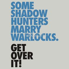 Shadowhunters + Warlocks ;) loved those books and this tee! But I suspect it's over a lot of heads.