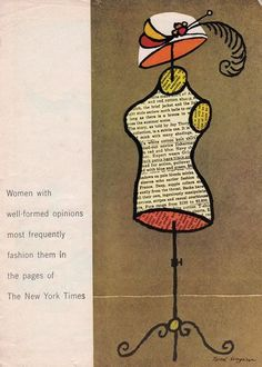 """Tomi Ungerer  """"Women with well-formed opinions most frequently fashion them in the pages of The New York Times."""""""