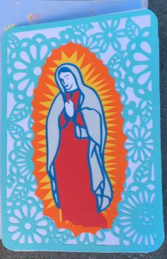 Silhouette Cameo Virgin of Guadalupe Birthday Card