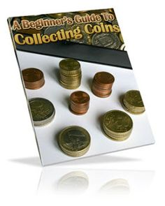 A Beginner's Guide to Coin Collecting - http://www.free-ebook-directory-for-you.com/2013/01/a-beginners-guide-to-coin-collecting.html