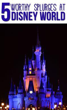 5 Things Worth The Splurge at Disney World - A Cowboys Life