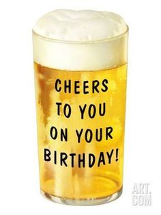 Cheers To You On Your Birthday Pictures, Photos, and Images for ...