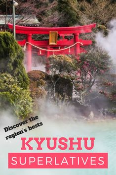 The Places, People, and Food Kyushu Does Best | Kyushu's Best | Travel Tips | Japan Trip | Kyushu Trip | Travel Around Kyushu | Historic Japan | Japan's Amazing Nature |