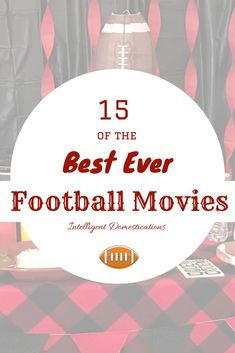15 Best Ever Football Movies to watch again and again. If you enjoy watching football, you probably love football movies. This list of Football movies has all the best one's in my humble opinon. Tell me your favorite. #football #footballmovies