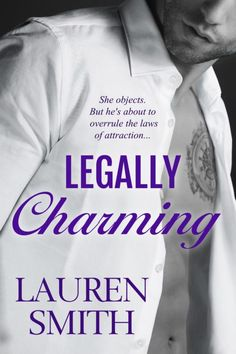 Legally Charming  Cover Design: Frauke Spanuth / Croco Designs  Release Date: March 13 2017    Synopsis  THE RIGHT DRESS CAN CATCH THE EYE OF PRINCE CHARMING  Felicity Hart has one goal: Completing her masters in art. Falling in love isnt part of the plan. She reluctantly agrees to attend a Halloween party with her best friend. After sneaking away from the party and falling asleep in an unoccupied room she wakes to the sexiest pair of eyes shes ever seen. Eyes that belong to the one man who…