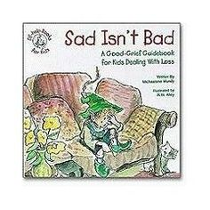 #Sad Isn't Bad - Book about #grief and #feelings for kids!  - repinned by @PediaStaff – Please Visit ht.ly/63sNtfor all our pediatric therapy pins