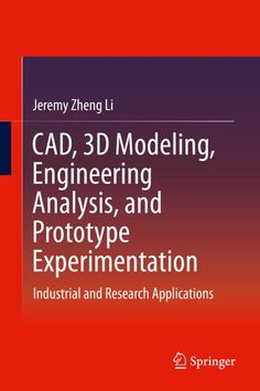 Buy CAD, Modeling, Engineering Analysis, and Prototype Experimentation: Industrial and Research Applications by Jeremy Zheng Li and Read this Book on Kobo's Free Apps. Discover Kobo's Vast Collection of Ebooks and Audiobooks Today - Over 4 Million Titles! Mechanical Engineering Projects, Mechatronics Engineering, Civil Engineering Design, Aerospace Engineering, Electrical Engineering, Science Education, Data Science, Home Automation Project, Machine Learning Projects