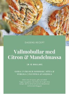 Vallmobullar med Citron & Mandelmassa - Primavera Content French Toast, Sweets, Content, Breakfast, Food, Drink, Life, Morning Coffee, Beverage