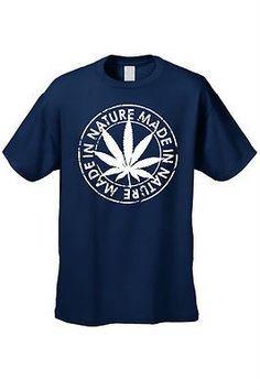 Cannabis Made in Nature Tee - #stoner #cannabis #weed #420 #ganja