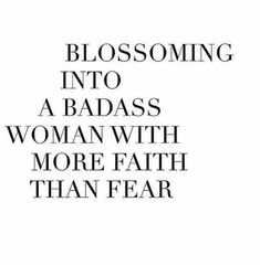 I wish I was more badass, need to keep the faith in myself and fight the fears #inspiration #quote