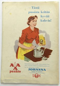 Vintage Ads, Vintage Posters, Learn Finnish, Coffee Advertising, Old Commercials, Old Advertisements, Old Ads, My Heritage, Vintage Coffee