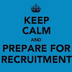 keep calm and prepare for recruitment.