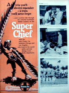 1952 Santa Fe Railroad Ad Super Chief Southwest Indian Country.