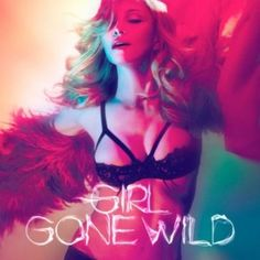 Madonna - Girl Gone Wild - in Agent Provocateur