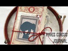 Paris Circus Journal Graphics Fairy DT - YouTube Graphics Fairy, Nature Journal, All Video, Junk Journal, Ephemera, Paris, Journals, Followers, Board