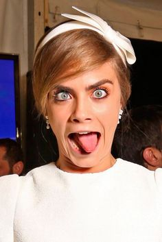 Cara Delevingne, she's goofy and still manages to look fierce!