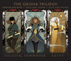 Alina of the Grisha Trilogy by Leigh Bardugo. (Shadow and Bone, Siege and Storm, Ruin and Rising)