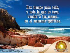 #FraseAnaMaría: Con paciencia y buena actitud llegará lo que tanto anhelas. ¡Mente positiva ante todo!