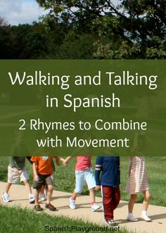 Talking in Spanish is fun with these two short, illustrated poems. Both poems are about walking and are excellent to read with kids learning Spanish.
