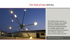 Majestic, a major new public sculpture by Michel de Broin, is a satellite-shaped structure constructed from authentic New Orleans street lamps that is illuminated at night. May Arts, Montreal Canada, Street Lamp, Ceiling Fan, Wind Turbine, New Orleans, Lamps, Public, Sculpture