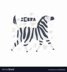 Zebra hand drawn poster vector image on VectorStock Zebra Illustration, Illustration Styles, Illustrations, Zebra Kids, Conversational Prints, Handwritten Letters, Vector Hand, Baby Crafts, Animal Party