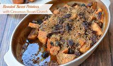 Roasted Sweet Potatoes with Cinnamon Pecan Crunch Recipe