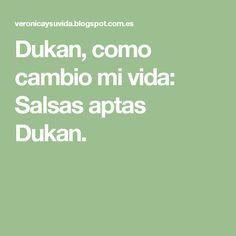 Dukan, como cambio mi vida: Salsas aptas Dukan.