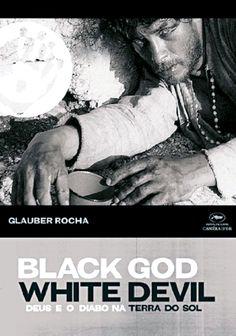 "Black God, White Devil (1964) ""Deus e o Diabo na Terra do Sol"" (original title) Stars: Geraldo Del Rey, Yoná Magalhães, Othon Bastos ~  Director: Glauber Rocha ( Cannes Film Festival 1964 Nominated Palme d'Or)"