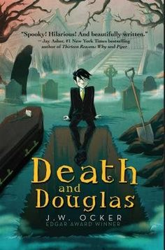Death and Douglas Author: J. Ocker Published October 2017 by Sky Pony Press Summary: Douglas has grown up around the business of death. Generations of his family have run the Mortimer Family Funeral Home. The mortician and gravediggers are all his [. Good Books, New Books, Books To Read, Reading Lists, Book Lists, Book Art, Enchanted Book, Romance, Fantasy Books