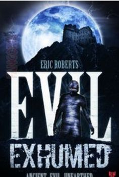 Watch Evil Exhumed 2016 Online Full Movie.A young man hell bent on revenge uses dark forces to reanimate a recently unearthed mummy