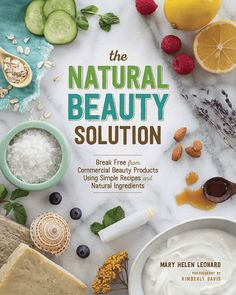 Love creating your own natural beauty recipes? Then be sure to check out the book, The Natural Beauty Solution, by Mary Helen Leonard. This book is a step-by-step guide to replacing commercial beauty products with a natural routine. It features. Natural Beauty Tips, Natural Skin Care, Natural Facial, Natural Shampoo, Natural Makeup, Natural Hair, Flora, Luscious Hair, Home Remedies For Hair