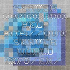 Server configuration help.  http://www.server-world.info/en/