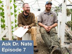 Today, Nate and Noah sit on buckets and answer questions about seeds, plastic for cold weather greenhouses, and more from our aquaponic greenhouse.