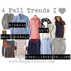 Four Fall Fashion Trends by emyselfandi, via Polyvore