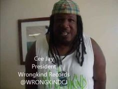 Cee Jay From Wrong Kind Records - Paparazzii Ready Shot Out May 2014 @WRONGKINDCJ , @ogmitchyslick