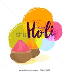 Happy Holi with traditional mud pots with full of colors on white background, Happy Holi background vector - stock vector