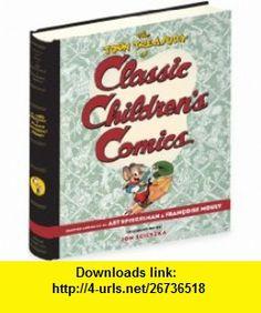 The TOON Treasury of Classic Childrens Comics (9780810957305) Art Spiegelman, FranCoise Mouly, Jon Scieszka , ISBN-10: 0810957302  , ISBN-13: 978-0810957305 ,  , tutorials , pdf , ebook , torrent , downloads , rapidshare , filesonic , hotfile , megaupload , fileserve