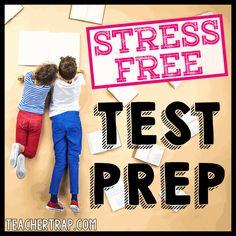 Standardized Test Prep Tips – Teacher Trap
