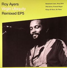 Roy Ayers funky remixes featuring King Britt, Basement Jaxx, Phil Asher, Kings of Soul, Sir Piers, Franck Roger Basement Jaxx, Roy Ayers, How To Apologize, Just Love, King, Music, Sleeves, Photos, Movie Posters