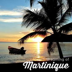 Martinique - The French Caribbean